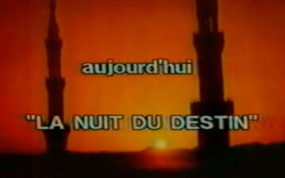 """Autour du Coran : sourate """"la nuit du destin"""""""